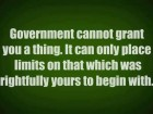 Government Cannot Grant You a Thing.