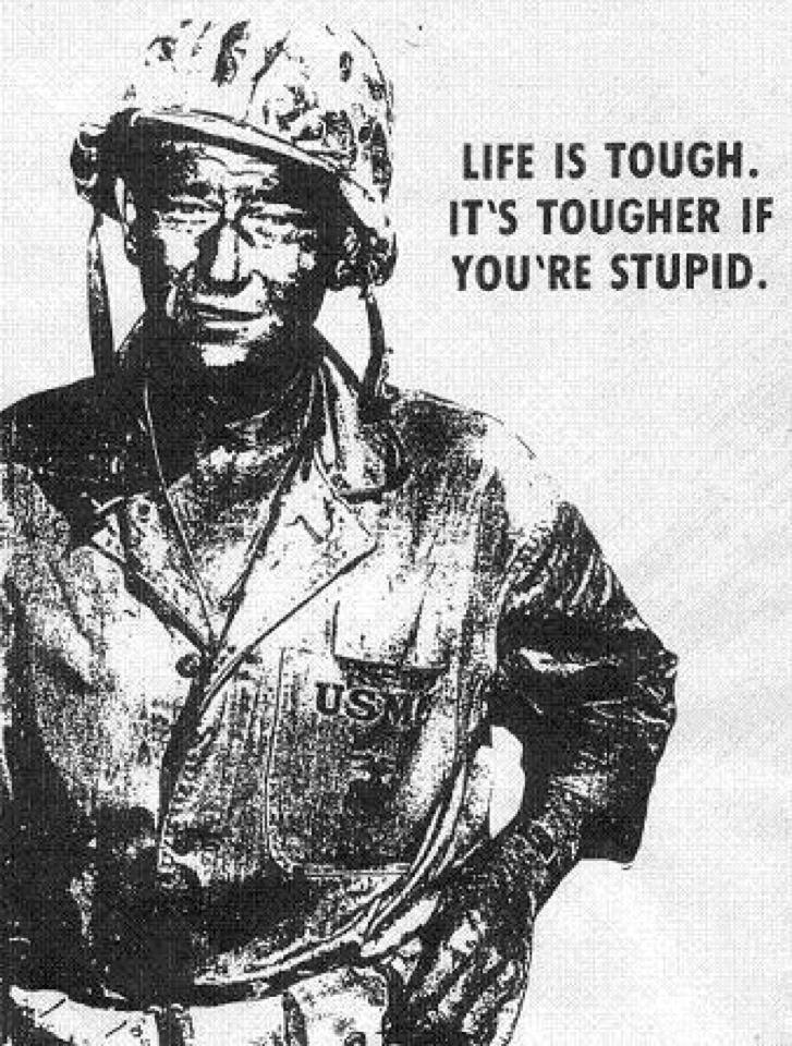 Life is Tough. It's Tougher if You're Stupid. - Meoso