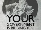 your-government-is-bribing-you-with-your-own-money