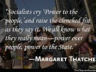 socialists-cry-power-to-the-people-and-raise-the-clenched-first-with-it-we-all-know-what-they-really-mean-power-over-the-people-power-to-the-state