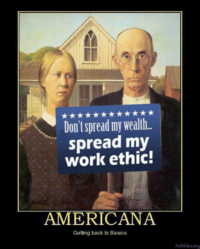 dont-spread-my-wealth-spread-my-work-ethic