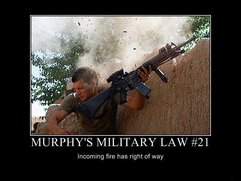 murphys-military-law-21-incoming-fire-has-the-right-of-way