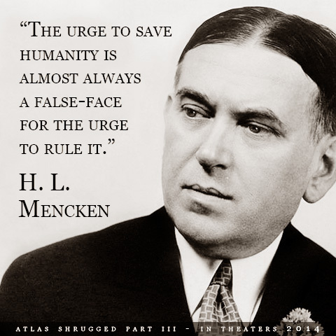 the-urge-to-save-humanity-is-almost-always-a-false-front-for-the-urge-to-rule