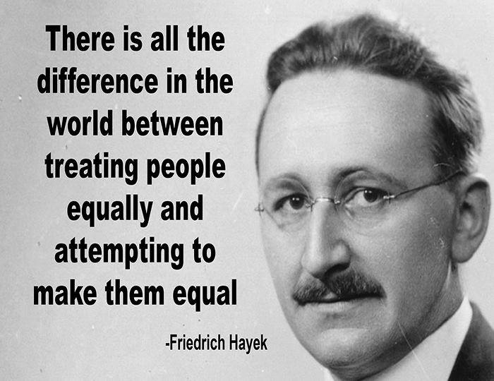 there-is-all-the-difference-in-the-world-between-treating-people-equally-and-attempting-to-make-them-equal