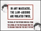 In Any Massacre, the Law-abiding Are Violated Twice