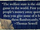 The Welfare State is the Oldest Con Game in the World