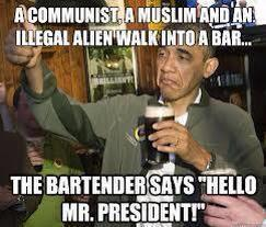 A Communist, a Muslim and an Illegal Alien Walk into a Bar..