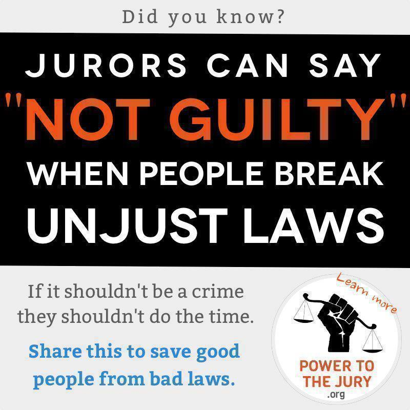 """Jurors Can Say """"Not Guilty"""" when People Break Unjust Laws"""