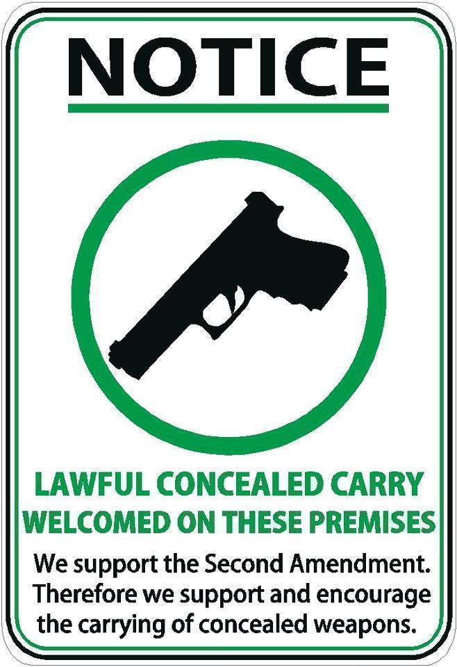 Lawful Concealed Carry Welcomed on These Premises