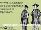 My Wife's a Keynesian