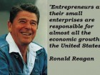 Entrepreneurs and Their Small Enterprises Are Responsible for Almost All the Economic Growth in the United States.