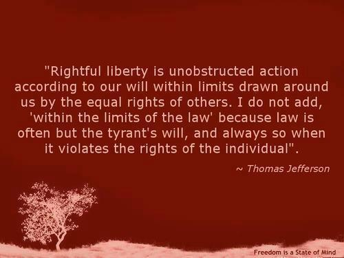 Rightful Liberty is Unobstructed Action According to Our Will Within Limits Drawn Around Us by the Equal Rights of Others