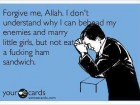 Forgive Me, Allah.