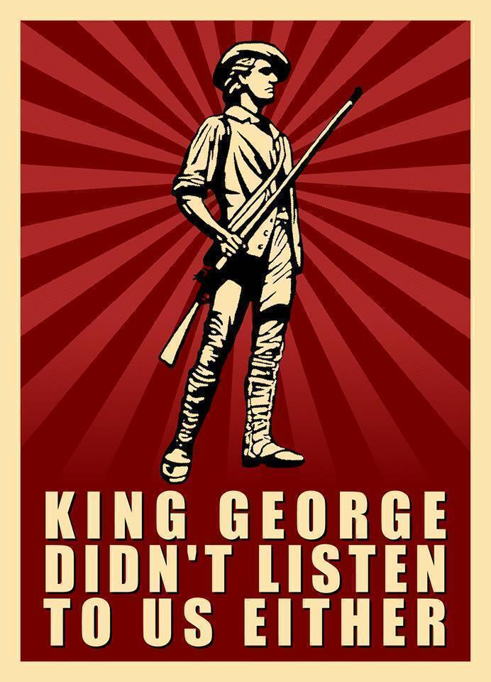 king-george-didnt-listen-to-us-either