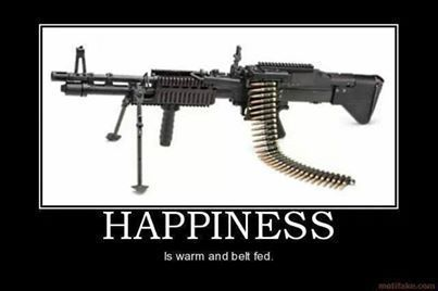 Happiness Is Warm and Belt Fed