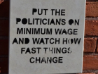 Put the Politicians on Minimum Wages
