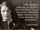 The Smallest Minority on Earth Is the Individual.