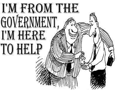 I'm from the Government, I'm Here to Help