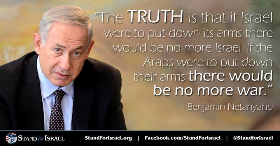 If the Arabs Were to Put down Their Arms There Would Be No More War.