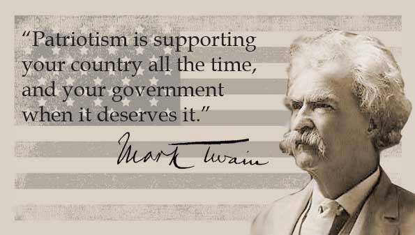 patriotism-is-supporting-your-country-all-of-the-time-and-your-government-when-it-deserves-it