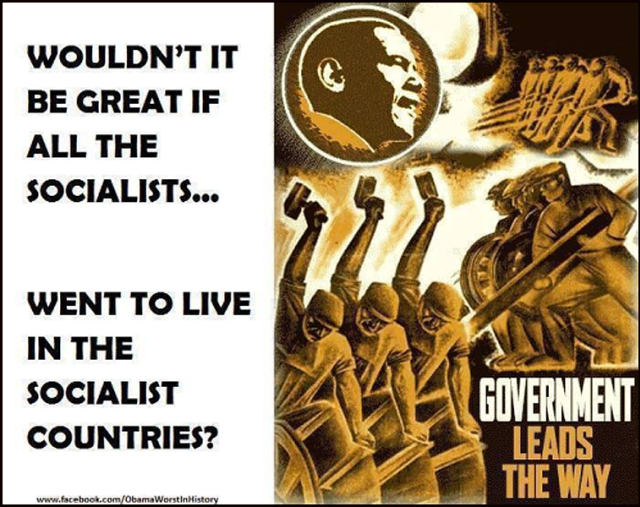 wouldnt-it-be-great-if-all-the-socialists-went-to-live-in-socialist-countries