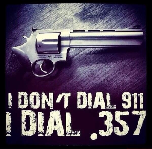 i-dont-dial-911-i-dial-357