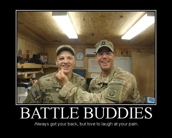 battle-buddies-always-got-your-back-but-love-to-laugh-at-your-pain