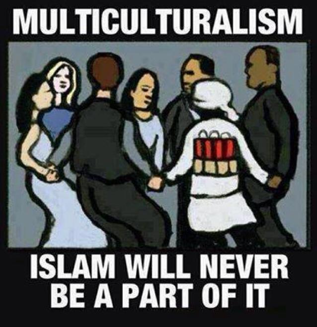 multiculturalism-islam-will-never-be-a-part-of-it