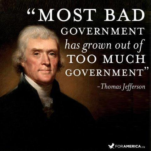 most-bad-government-has-grown-out-of-too-much-government