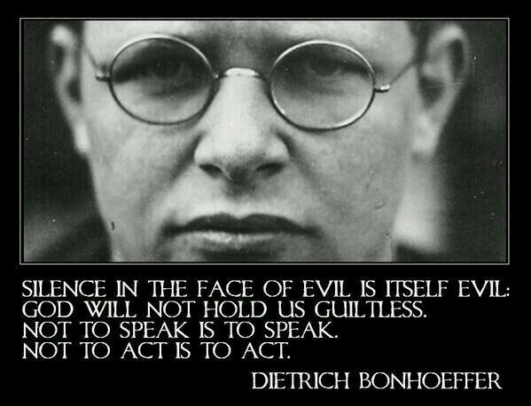 silence-in-the-face-of-evil-is-itself-evil