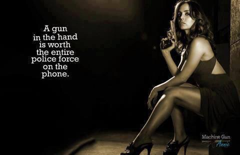 a-gun-in-the-hand-is-worth-the-entire-police-force-on-the-phone