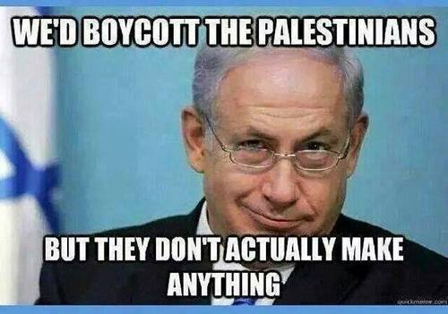wed-boycott-the-palestinians-but-they-dont-actually-make-anything