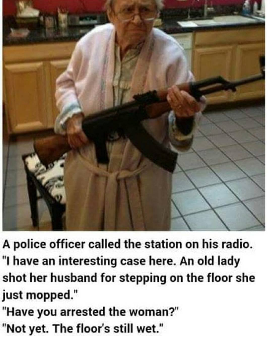 an-old-lady-shot-her-husband-for-stepping-on-the-floor-she-just-mopped
