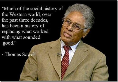 much-of-the-social-history-of-the-western-world-has-been-replacing-what-worked-with-what-sounded-good